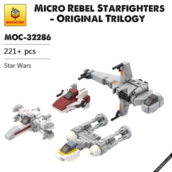 MOC 32286 Micro Rebel Starfighters Original Trilogy Star Wars by ron mcphatty MOC FACTORY 1 - MOC FACTORY