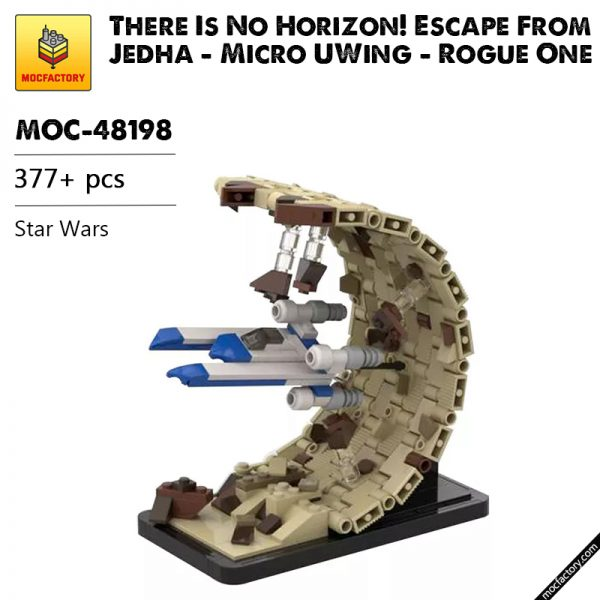 MOC 48198 There Is No Horizon Escape From Jedha Micro UWing Rogue One Star Wars by 6211 MOC FACTORY - MOC FACTORY